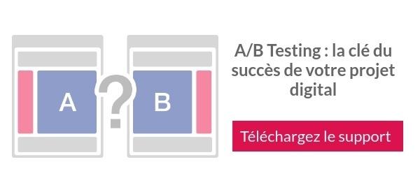 AB TESTING - Réussir votre projet digital