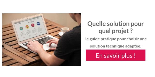 Quelle solution pour quel projet web ?