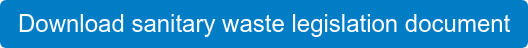 Download sanitary waste legislation document