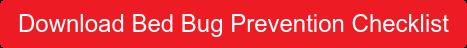 Download Bedbug Prevention Checklist