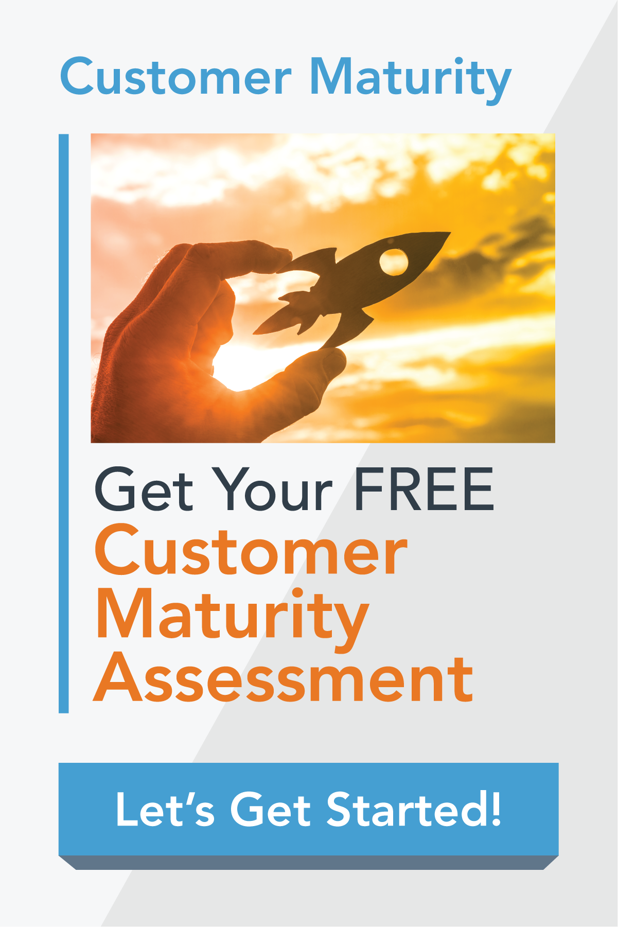Customer Maturity Assessment