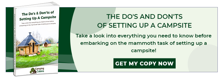 The Do's And Don'ts Of Setting Up A Campsite - Long CTA