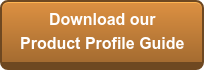 Download our Product Profile Guide