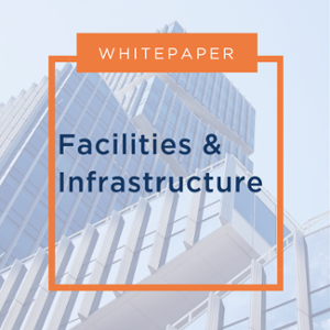 Facilities & Infrastructure Whitepaper