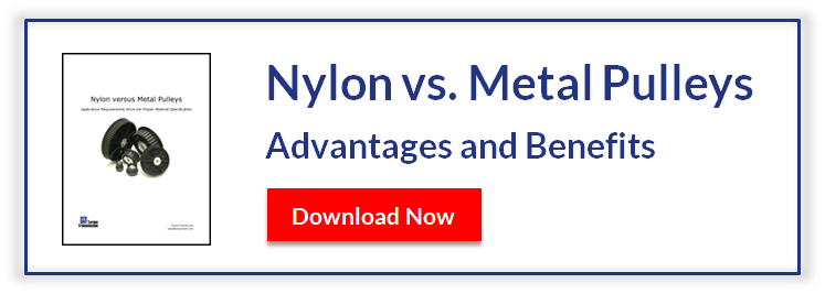 Download the Nylon vs. Metal Pulley Whitepaper