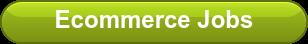 Ecommerce Jobs
