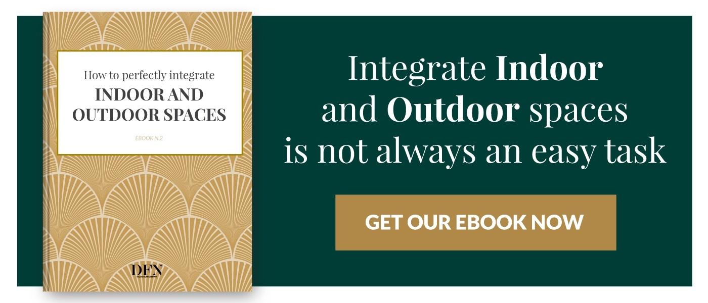 Download the ebook-Integrate indoor and outdoor spaces