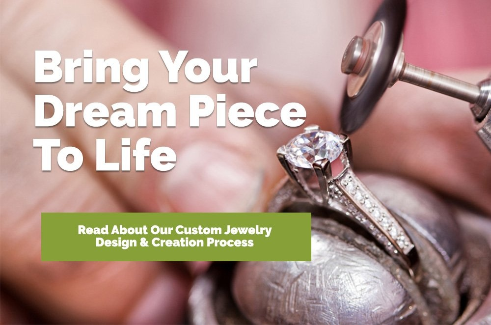 Read about our custom jewelry design and creation process