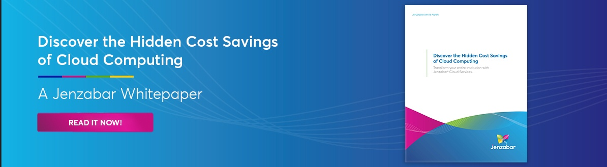 Jenzabar Whitepaper: Discover the Hidden Cost Savings of Cloud Computing