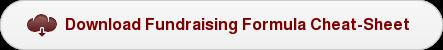 Download Fundraising Formula Cheat-Sheet
