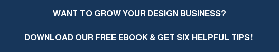 Want to grow your Design business?  Download our free ebook & Get six helpful tips!