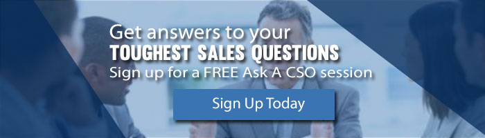 Sign up for your free ask a Chief Sales Officer (CSO) session today