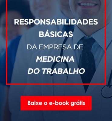 Responsabilidades da empresa de medicina de trabalho