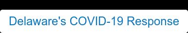 Delaware's COVID-19 Response