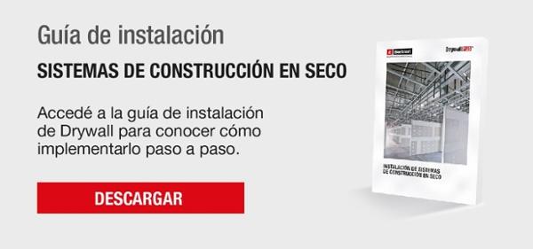 Guía Instalación de Sistemas de Construcción en Seco