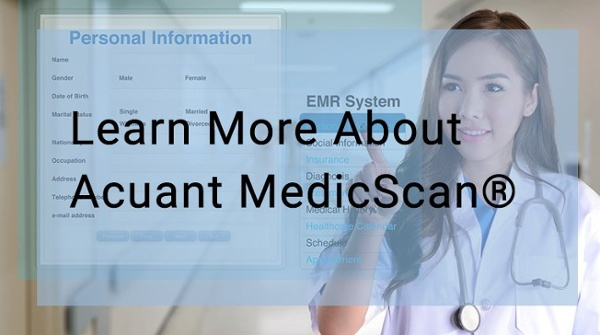 Learn more about Acuant MedicScan