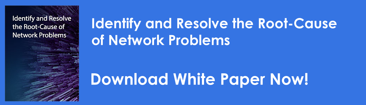 identify and resolve root-cause of network problems white paper