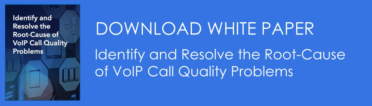 Download white Paper on VoIP call quality problems