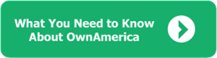 What You Need to Know About OwnAmerica