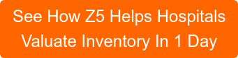 See How Z5 Helps Hospitals Valuate Inventory In 1 Day