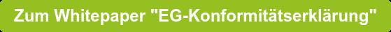 """Zum Whitepaper """"EG-Konformitätserklärung"""""""