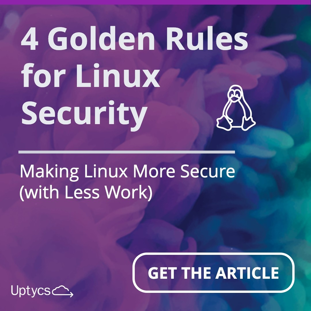 Article:  4 Golden Rules for Linux Security