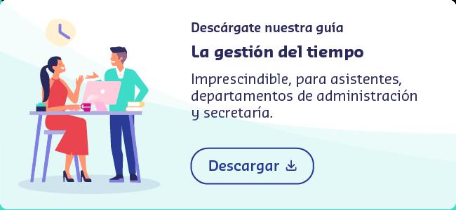 La gestión del tiempo para asistentes, departamentos de administración y secretaría