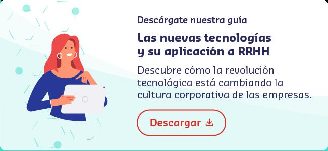 Descárgate la guía de las nuevas tecnologías y su aplicación a RRHH