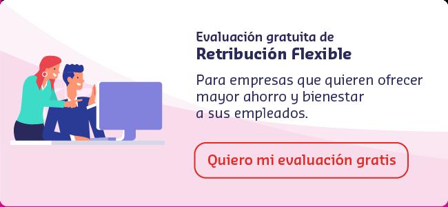 Evaluación gratuita de retribución flexible para Pymes