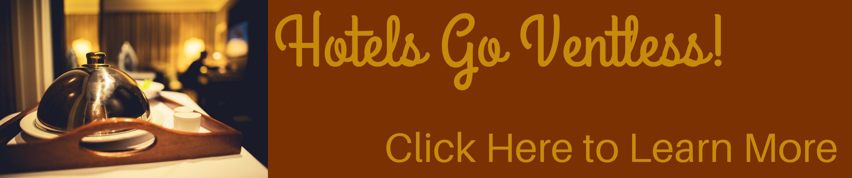 Hotels Go Ventless