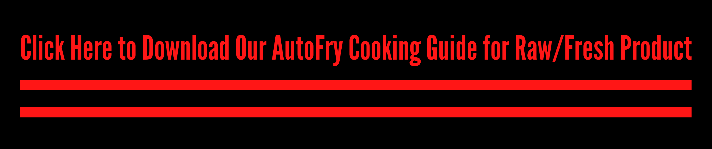 AutoFry Fresh/Raw Product Cooking Guide