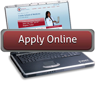 Apply Online for Admission to Trinity School of Medicine