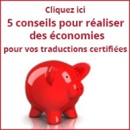 comment économiser de l'argent pour vos traductions certifiées conformes