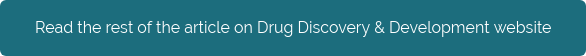 Read the rest of the article on Drug Discovery & Development website