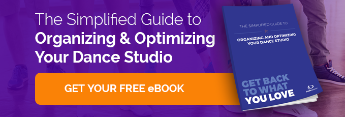 The Simplified Guide to Organizing & Optimizing Your Dance Studio cta