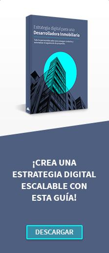Estrategia de mercadotecnia digital para desarrolladoras inmobiliarias
