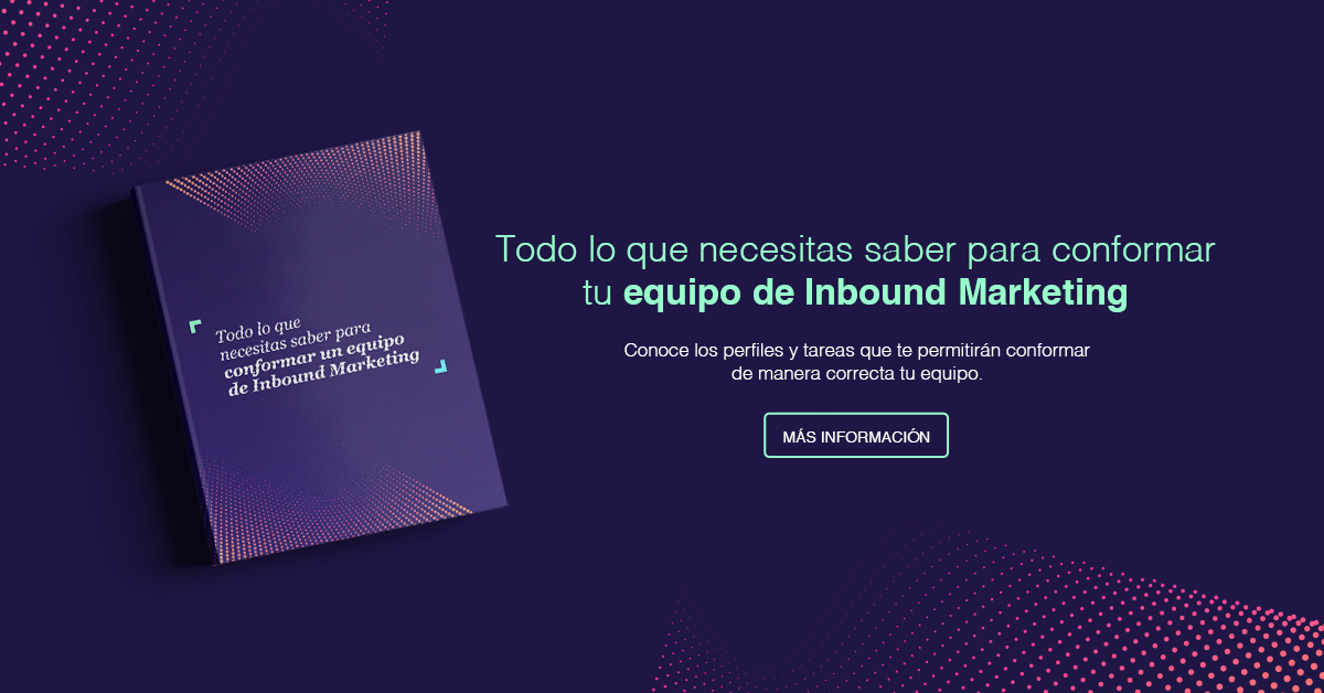 eBook - Conformar tu equipo de Inbound Marketing