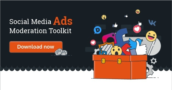 Social media ad moderation toolkit