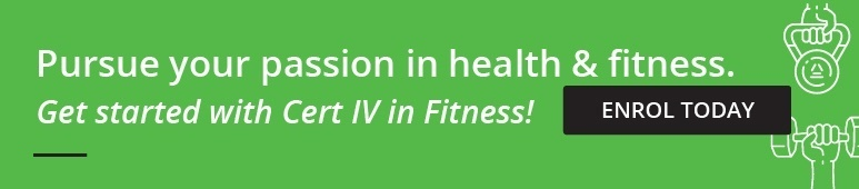 Pursue your passion in health & fitness. Get started with Cert IV in Fitness!