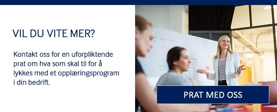 Ta kontakt med oss for en uforpliktende prat opplæring i din bedrift