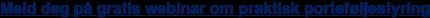 Meld deg på gratis webinar om praktisk porteføljestyring