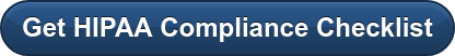 Get HIPAA Compliance Checklist