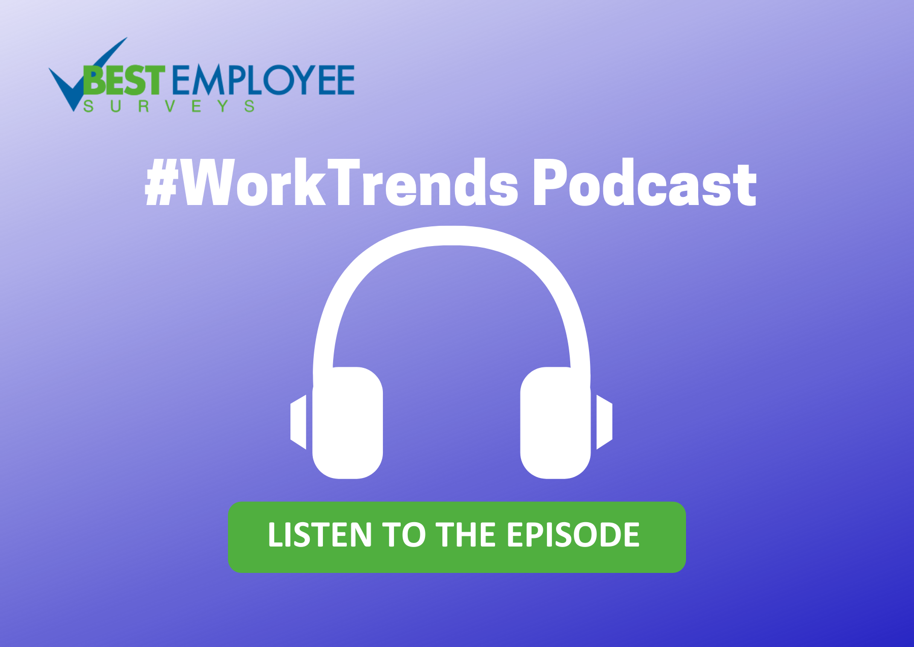 #WorkTrends podcast