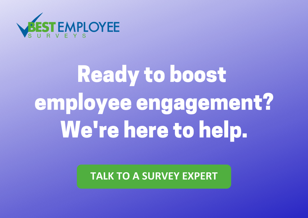 Talk to a employee engagement survey expert.