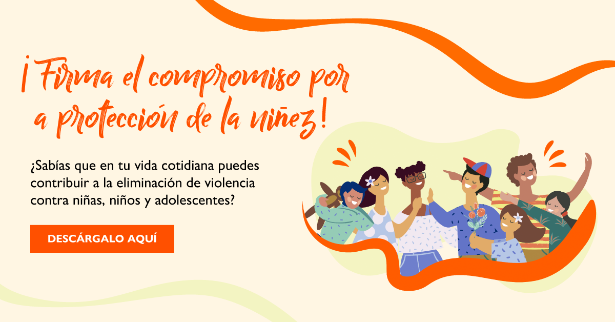Firma el compromiso por la protección de la niñez