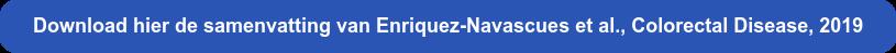 Download hier de samenvatting van Enriquez-Navascues et al., Colorectal  Disease, 2019