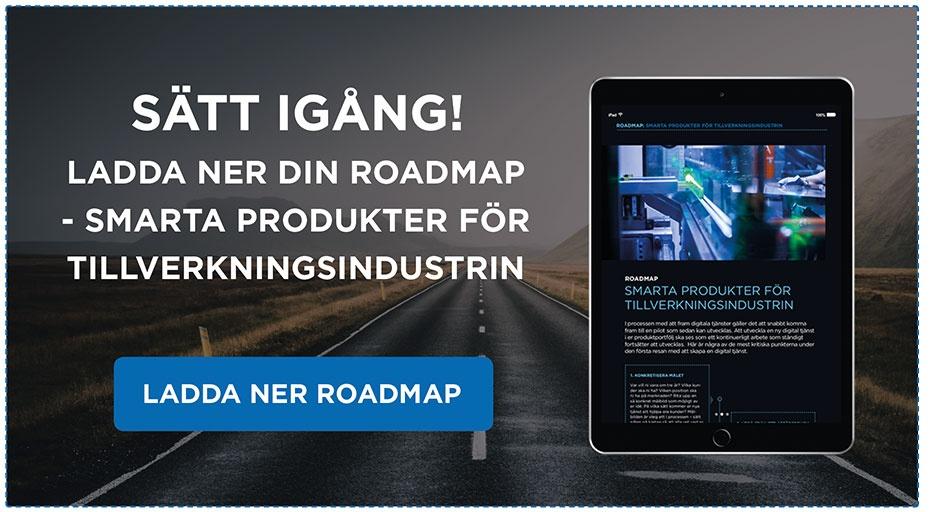 Roadmap - smarta produkter för tillverkningsindustrin.