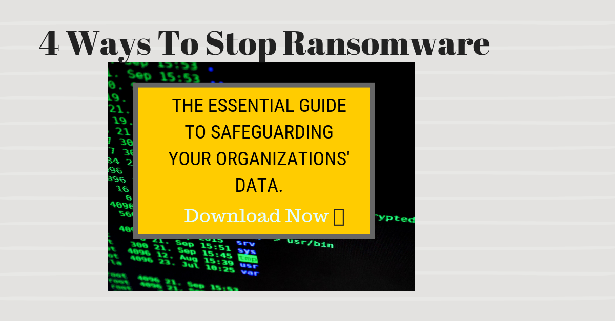 4 Ways to Stop Ransomware