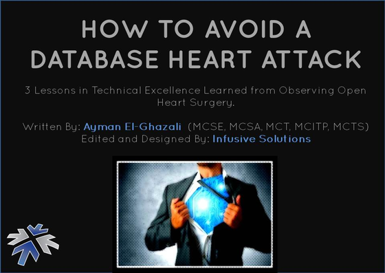 Infusive Solutions\u0026#39\u003B Guide \u0026#39\u003BHow to Avoid a Database Heart Attack\u0026#39\u003B