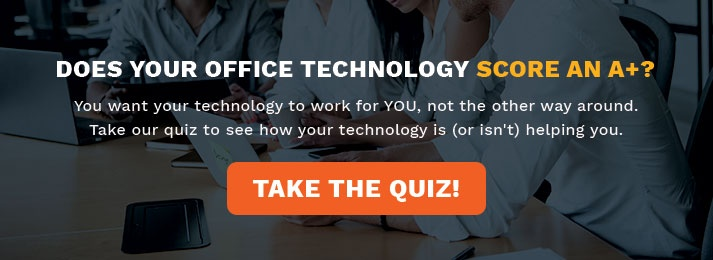 Does your office technology score an A+?